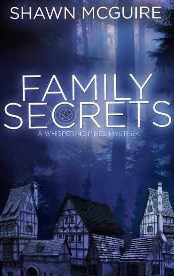 Family Secrets: A Whispering Pines Mystery, Book One